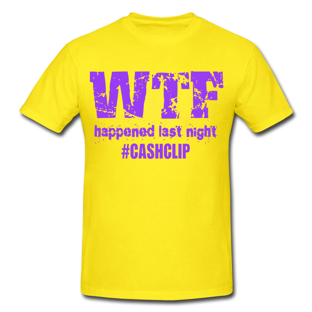 WTF HAPPENED LAST NIGHT T SHIRT HIGHLIGHTER BLACK EDM HITSTARS ATLANTA SPRING BREAK PANAMA CITY BEACH FL 2014 CASHCLIP MUSIC